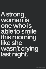 Quotes About Being A Woman Cool Pin By GRATEFUL LADY On WOMEN R STRONG Pinterest Crying Woman