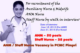 nurses job vacancy anm staff nurse vacancy in pcmc pimpri  for recruitment of the auxiliary nurse midwife anm nurse staff nurse by walk in interview