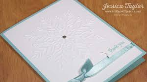snowflake thank you cards snowflake thank you card ink it up with jessica card making