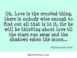 Wise Love Quotes Create your own pictures sayings about love Oh love is the 23