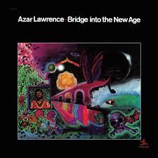 <b>Azar Lawrence</b> - <b>Bridge</b> Into The New Age (Vinyl LP) - Amoeba Music