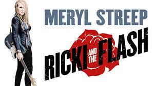 Ricki and The flash movie poster के लिए चित्र परिणाम