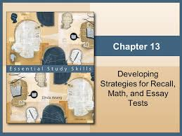 developing strategies for recall math and essay tests ppt  developing strategies for recall math and essay tests