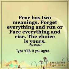Forget The Past Quotes Stunning Fun Quotes With Pictures Fear Has Two Meanings Forget Everything