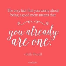 Inspirational Mom Quotes 86 Best Inspirational Quotes For When You Need A Parental PickMeUp