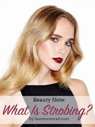 beauty note what is strobing