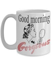 office mugs. Inspirational Mug. Good Morning, Gorgeous. Gift For Girlfriend Coffee Mugs Women Cute Office