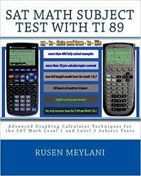 Math 2 Subject Test Score Chart Sat Math Subject Test With Ti 89 Advanced Graphing