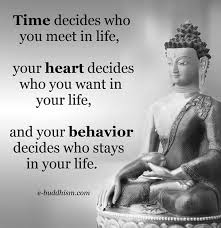 Time Heart Behavior Quotes Pinterest Quotes Inspirational Awesome Buddha Quote On Life