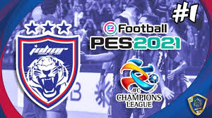 PES 2021 | AFC CHAMPIONS LEAGUE W/ JOHOR DARUL TA'ZIM | EPISODE 1