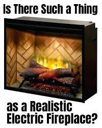 most realistic electric fireplace most realistic electric fireplace insert is there such a thing as a