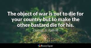 Quotes On War Inspiration George S Patton Quotes BrainyQuote