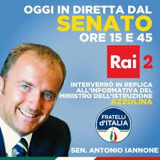 Antonio Iannone - Oggi interverrò al Senato in rappresentanza di Fratelli  d'Italia sull'informativa del Ministro Azzolina. Il mio intervento in  diretta su Rai 2 è previsto dopo le ore 15,45.