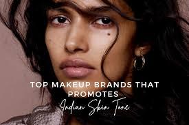top makeup brands that promotes indian