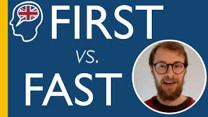 Image result for first or fast?