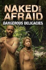 Watch Naked And Afraid Delicacies Online