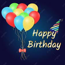 Happy Birthday Background Design Png Happy Birthday Background Vector Happy Birthday Happy
