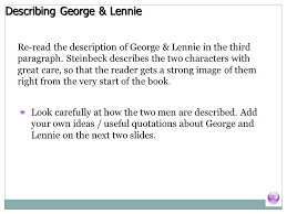 of mice and men introduction section one plot summary describing george lennie re the description of george lennie in the third