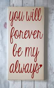 Small Picture Forever My Always Wooden Sign by vinylcrafts on etsycom 3000
