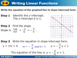 objectives use slope intercept form and point slope form to write linear functions 2 identify