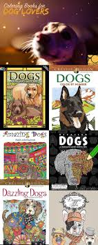 Best Coloring Books For Dog Lovers Coloring Books Dog And Books