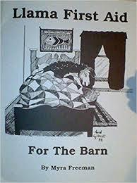 Llama First Aid for the Barn: Myra Freeman: Amazon.com: Books