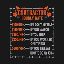 Contractor Hourly Rate Price Chart Construction Funny Gift