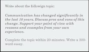essay communication has changed significantly in the last  essay communication has changed significantly in the last 10 years discuss pros and cons