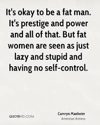 Quotes about fat women