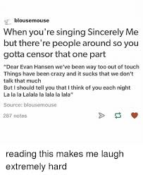 Dear Evan Hansen Quotes Best 48 'Dear Evan Hansen' Memes That Will Either Make You Laugh Or Cry