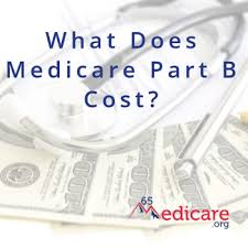 What Does Medicare Part B Cost 65medicare Org