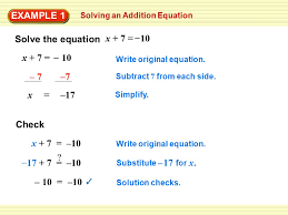 example 1 solving an addition equation x 7 10 solve the equation