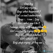 One Day Girl Was Crying Quotes Writings By Jalapan Panchal
