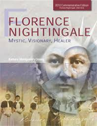 holistic nursing books florence nightingale barbara dossey florence nightingale mystic visionary healer commemorative edition