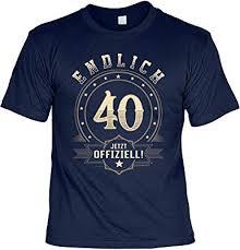 T Shirt 40 Geburtstag Geburtstagsshirt Sprüche 40 Jahre Endlich