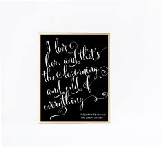 The Great Gatsby Love Quotes Fascinating The Great Gatsby Quote I Love Her And That's The Etsy