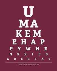 How To Make An Eye Chart Poster You Make Me Happy When Skies Are Gray Eye Chart Print Merlot