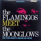 The Flamingos Meet the Moonglows on the Dusty Road of Hits