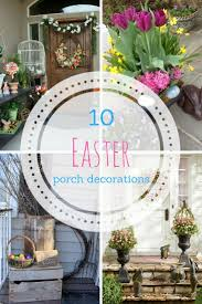 incredible easter porch decor ideas diy and popular pins of outdoor trends large lighted outdoor easter