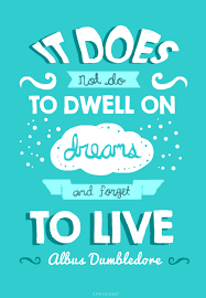 Dumbledore Quote About Dreams Best Of 24 Best Albus Dumbledore Quotes From Harry Potter Books