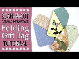 Folding Gift Tags Brother Canvas Workspace Tutorial Folding Gift Tag Youtube