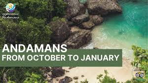 Andaman In October November December And January