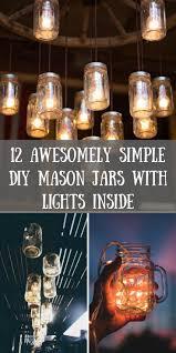 jar lighting. 12 Simply Irresistible DIY Mason Jars With Lights Inside Jar Lighting