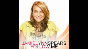 Jamie Lynn Spears Follow Me (Full ...
