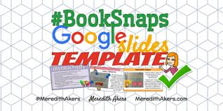 Google Slides Book Template Booksnaps Google Slides Template Meredith Akers