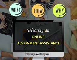 selecting online assignment help what how and why assignment help online online assignment help assignment writing assignment help assignment
