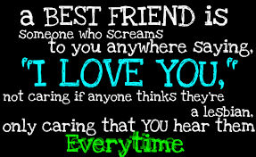 I Love My Best Friend Quotes Cool 48 Best Friend Quotes With Images