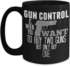 High quality gun coffee inspired mugs by independent artists and designers from around the world. Amazon Com Gun Lovers Mug Guns Matter Nra Gun Control Related Themed 11 Or 15 Oz Black Best Inappropriate Sarcastic Mugs Ceramic Coffee Cup With Funny Sayings Kitchen Dining