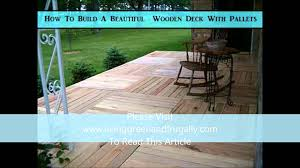 Decking Using Pallets How To Build A Beautiful Wooden Deck With Pallets Youtube