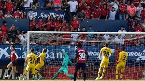 Osasuna 2-2 Barcelona maç sonucu - maç özeti - video - Tv100 Spor